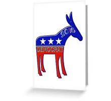 Democratic Donkey - 2016 Elections USA Greeting Card