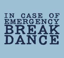 in case of emergency break dance One Piece - Short Sleeve