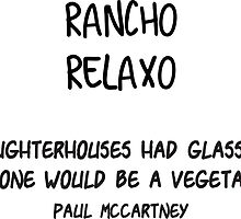 Rancho Relaxo-Slaughterhouses by wallyhawk