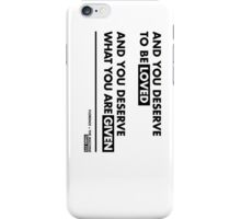 And you deserve - Florence + The Machine, Third Eye iPhone Case/Skin