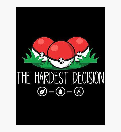 The Hardest Decision Photographic Print