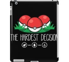 The Hardest Decision iPad Case/Skin