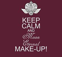 Keep Calm and Moon Eternal Make -up Unisex T-Shirt