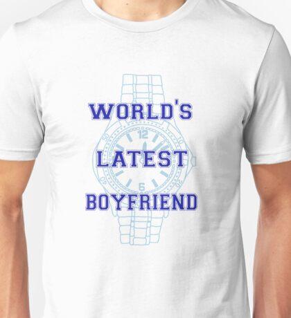 World's Latest Boyfriend Unisex T-Shirt