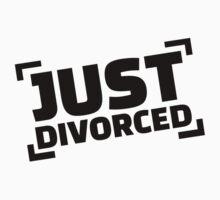 Just divorced T-Shirt