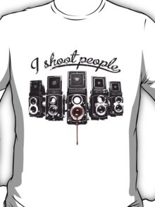 I Shoot People! T-Shirt
