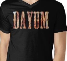 dayum. Mens V-Neck T-Shirt