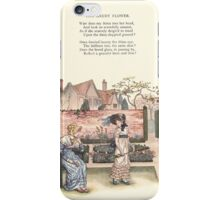 LIttle Ann and Other Poems by Jane and Ann Taylor art Kate Greenaway 1883 0032 The Gaudy Flower iPhone Case/Skin