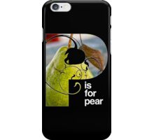 p is for pear iPhone Case/Skin