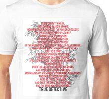 True Detective Song Unisex T-Shirt