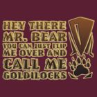 Mr. Bear meets Goldilocks by Alexander Evans
