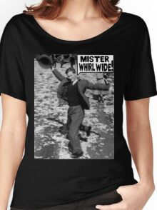 Mister Whirl Wide: Dancing in the Streets Women's Relaxed Fit T-Shirt