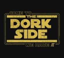 Come To The Dork Side We Have Pi by teesupply