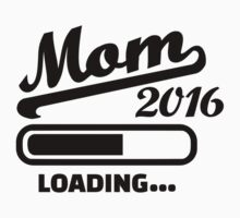 Mom 2016 loading Kids Clothes