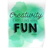 Creativity Is.... Poster