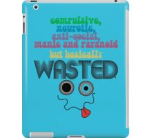 Wasted - Your Honest Party Shirt iPad Case/Skin