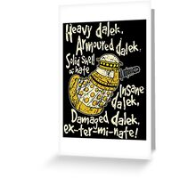 SPECIAL WEAPONS, SOLID SHELL OF HATE Greeting Card