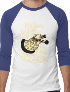 Hard Dalek (Soft Kitty Parody) Men's Baseball ¾ T-Shirt