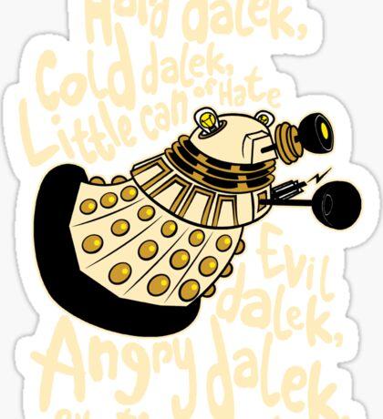 Hard Dalek (Soft Kitty Parody) Sticker