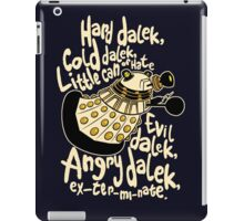 Hard Dalek (Soft Kitty Parody) iPad Case/Skin