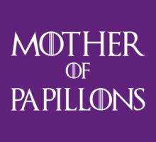 Mother of Papillons Dog T Shirt by bitsnbobs