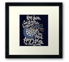 Little Can of Hate (Movie Dalek) Framed Print