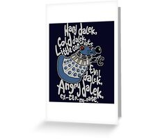 Little Can of Hate (Movie Dalek) Greeting Card