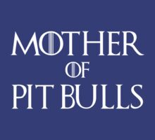 Mother of Pit Bulls Dog T Shirt by bitsnbobs