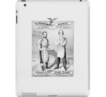 Grant And Wilson Election Poster -- 1872 iPad Case/Skin