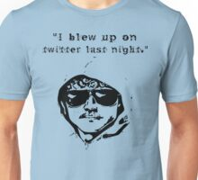 I Blew Up on Twitter Unisex T-Shirt