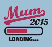 Mum 2015 Kids Tee