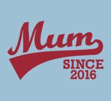 Mum 2016 One Piece - Short Sleeve