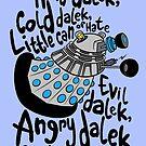 Skaro Dalek (Soft Kitty Parody) by B4DW0LF