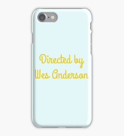 Directed By Wes Anderson (blue and yellow) iPhone Case/Skin
