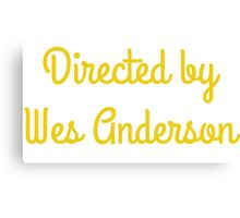 Directed By Wes Anderson (blue and yellow) Canvas Print