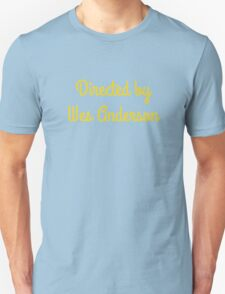Directed By Wes Anderson (blue and yellow) Unisex T-Shirt