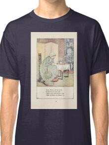 Mother Goose or the Old Nursery Rhymes by Kate Greenaway 1881 0023 Cross Patch Lift Latch Classic T-Shirt