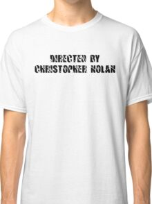 Directed By Christopher Nolan Classic T-Shirt