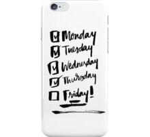 Weekly Countdown iPhone Case/Skin