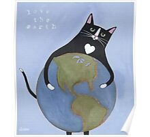 Love The Earth Cat Poster