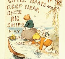 Old Proverbs with New Pictures Lizzie Laweson and Clara Mateaux 1881 0013 Little Boats Must Keep Near Shore Big Venure More by wetdryvac