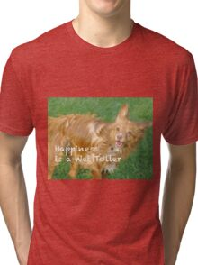 A Wet Toller is a happy Toller Tri-blend T-Shirt