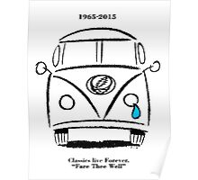 Classics Live Forever - Fare Thee Well Poster