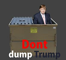 Don't dump Trump! by Raver Monki