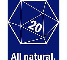 Natural 20 Photographic Print