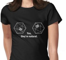 Yes, they're natural. Natural 20s Womens Fitted T-Shirt