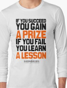 If you succeed Long Sleeve T-Shirt