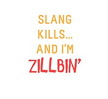 Slang Kills... orange/red Photographic Print