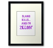 Slang Kills... (purple) Framed Print