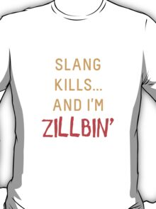 Slang Kills... orange/red T-Shirt